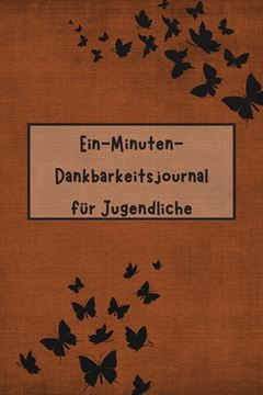 Picture of Ein-Minuten-Dankbarkeitsjournal für Jugendliche