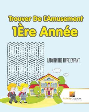 Picture of Trouver De L'Amusement 1Ère Année