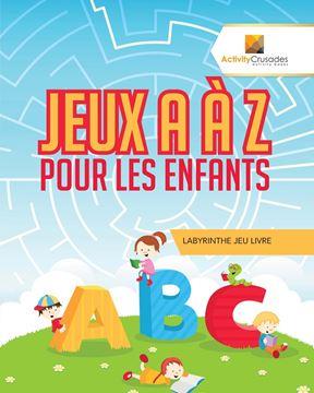 Picture of Jeux A À Z Pour Les Enfants