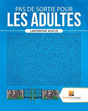 Picture of Pas De Sortie Pour Les Adultes