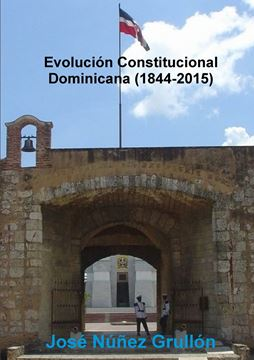 Picture of Evolución Constitucional Dominicana (1844-2015)