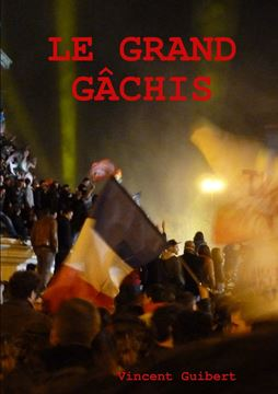 Picture of Le grand gâchis
