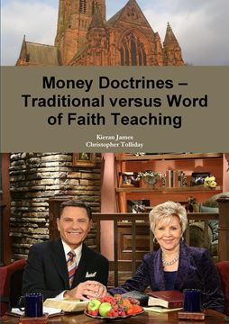 Picture of Money Doctrines ? Traditional versus Word of Faith Teaching