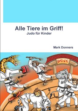 Picture of Alle Tiere im Griff! - Judo für Kinder