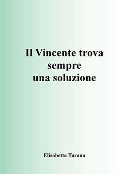Picture of IL VINCENTE TROVA SEMPRE UNA SOLUZIONE