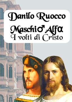 Picture of Maschio Alfa. I volti di Cristo