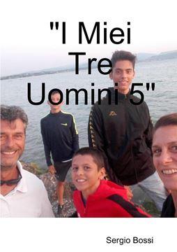 """Picture of """"I Miei Tre Uomini 5"""""""