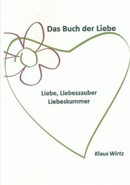 Picture of Das Buch der Liebe Liebe, Liebeszauber, Liebeskummer