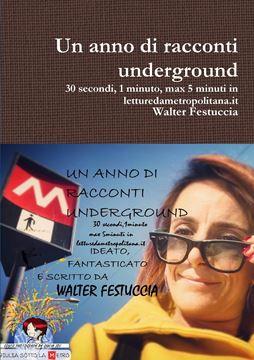 Picture of Un anno di racconti underground 30 secondi, 1 minuto, max 5 minuti in letturedametropolitana.it