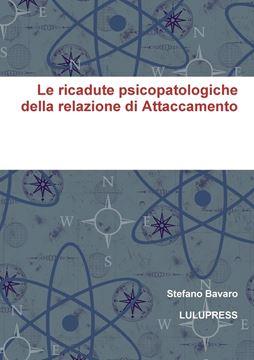 Picture of Le ricadute psicopatologiche della relazione di Attaccamento