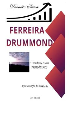 Picture of Ferreira Drummond-O Presidente e os seus Pseudónimos