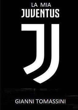 Picture of LA MIA JUVENTUS