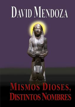 Picture of MISMOS DIOSES, DISTINTOS NOMBRES