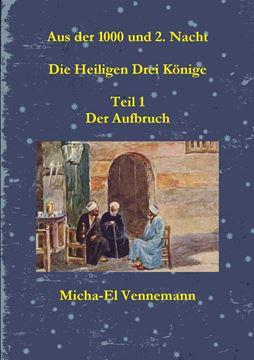 Picture of Aus der 1000 und 2. Nacht - Die Heiligen Drei K?nige - Teil 1