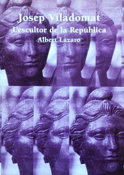 Picture of Josep Viladomat, l'escultor de la Rep?blica