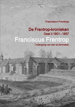 Picture of Franciscus Frentrop - Ondergang van een Slotenmaker