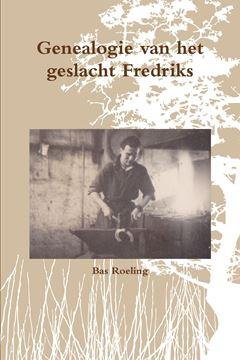 Picture of Genealogie van het geslacht Fredriks
