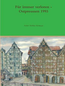 Picture of FŸr immer verloren - Ostpreussen 1993