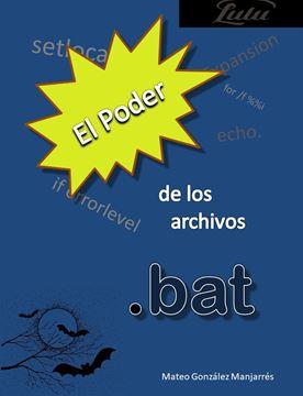 Picture of El poder de los archivos .bat