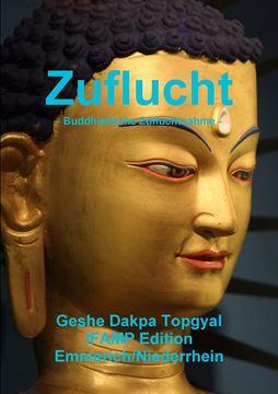 Picture of Zuflucht -  Buddhistische Zufluchtnahme