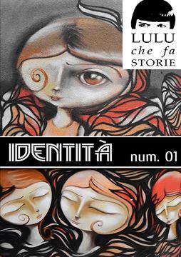 Picture of Identità - Lulu Mag 01