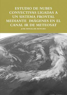 Picture of ESTUDIO DE NUBES CONVECTIVAS LIGADAS A UN SISTEMA FRONTAL MEDIANTE  IMçGENES EN EL CANAL IR DE METEOSAT
