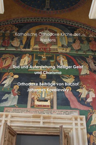 Picture of Tod und Auferstehung, Heiliger Geist und Charisma
