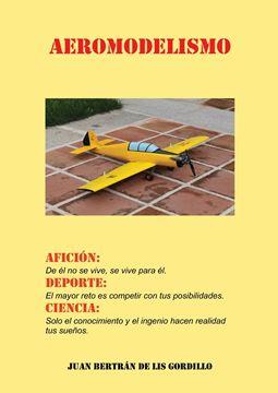 Picture of Aeromodelismo. Afición, Deporte y Ciencia.