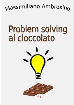 Picture of Problem solving al cioccolato