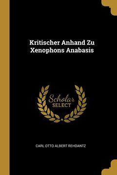 Picture of Kritischer Anhand Zu Xenophons Anabasis