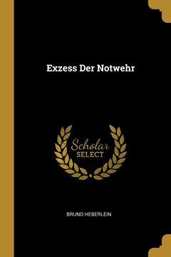 Picture of Exzess Der Notwehr