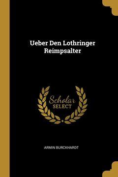 Picture of Ueber Den Lothringer Reimpsalter