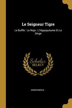 Picture of Le Seigneur Tigre