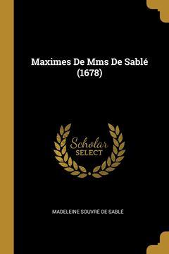 Picture of Maximes De Mms De Sablé (1678)