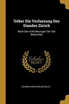 Picture of Ueber Die Verfassung Des Standes Zürich
