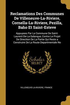 Picture of Reclamations Des Communes De Villeneuve-La-Riviere, Cornella-La-Riviere, Pezilla, Baho Et Saint-Esteve