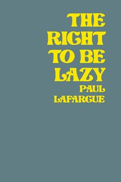 Picture of The Right To Be Lazy