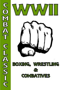 Picture of WWII Boxing, Wrestling & Combatives