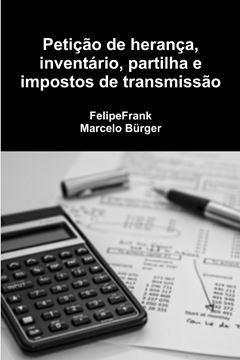 Picture of Petição de herança, inventário, partilha e impostos de transmissão