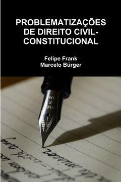 Picture of PROBLEMATIZAÇÕES DE DIREITO CIVIL-CONSTITUCIONAL
