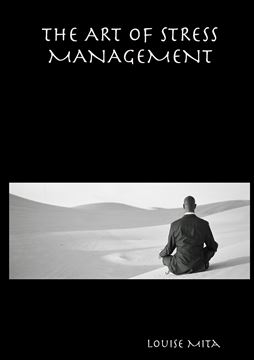 Picture of THE ART OF STRESS MANAGEMENT