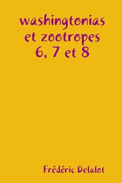 Picture of washingtonias et zootropes 6, 7 et 8