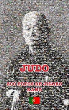 Picture of JUDO - 200 FOTOS DE JIGORO KANO (português)