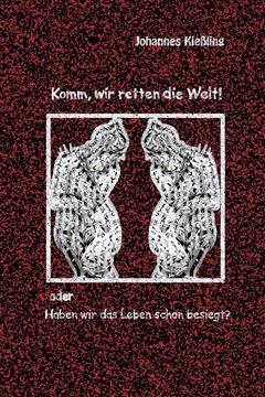 Picture of Komm, wir retten die Welt!