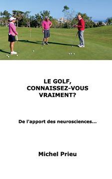 Picture of Le golf, connaissez-vous vraiment?
