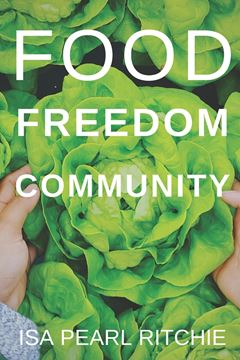 Picture of Food, Freedom, Community