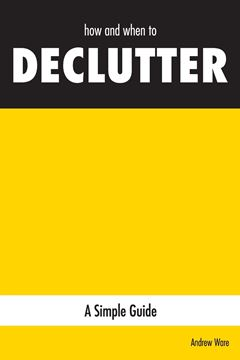 Picture of how and when to DECLUTTER