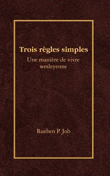 Picture of Trois Regles Simples = Three Simple Rules