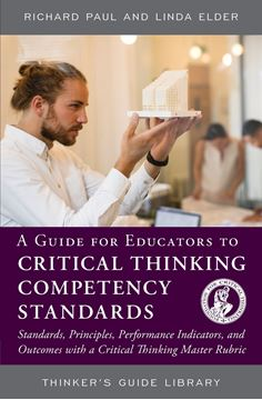 Picture of A Guide for Educators to Critical Thinking Competency Standards
