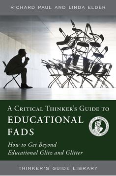 Picture of A Critical Thinker's Guide to Educational Fads
